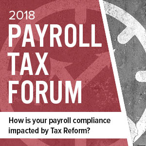 2018 Payroll Tax Forum