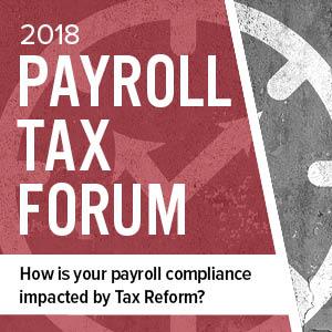 2018 Payroll Tax Forum